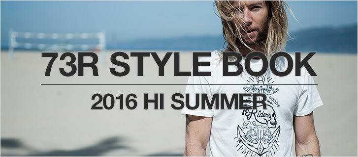 新作カタログ 73R STYLE BOOK 2016 HI SUMMER