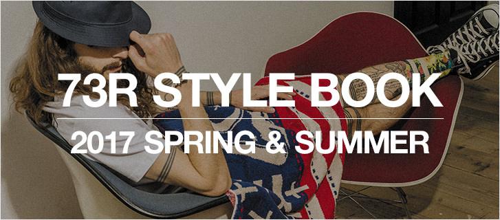 �遺������� 73R STYLE BOOK 2017 SPRING & SUMMER