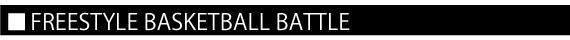 FREESTYLE BASKETBALL BATTLE