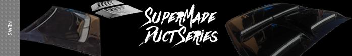 SuperMadeダクトシリーズ