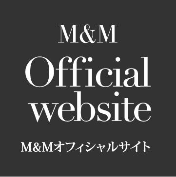 M&M Official website M&Mオフィシャルサイト
