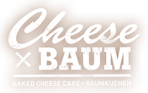Cheese×BAUM BAKED CHEESE CAKE × BAUMKUCHEN