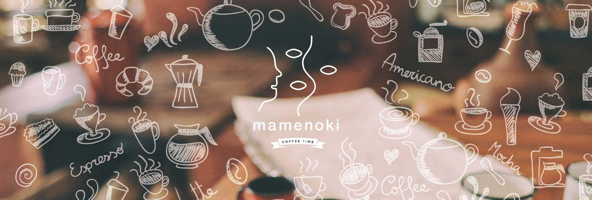 mamenoki COFFEE TIME