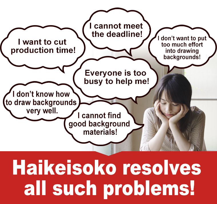 Haikeisoko resolves all such problems!