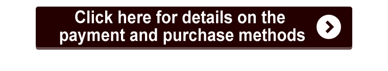 Click here for details on the payment and purchase methods