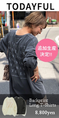 TODAYFUL (トゥデイフル) Backprint Long T-Shirts