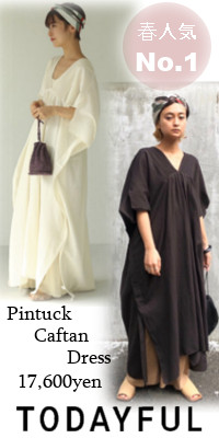 TODAYFUL (トゥデイフル) Pintuck Caftan Dress