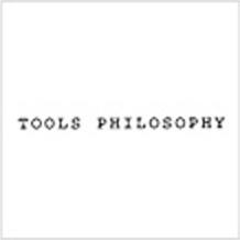 TOOLS PHILOSOPHY|ツールズフィロソフィー