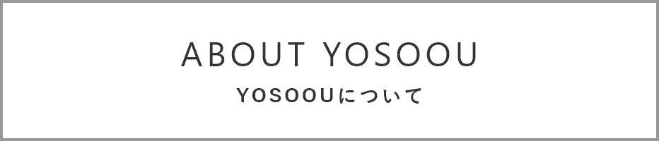 about YOSOOU