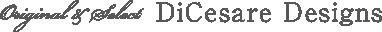 DiCesare Designs|アイテム別|セレクトアイテム