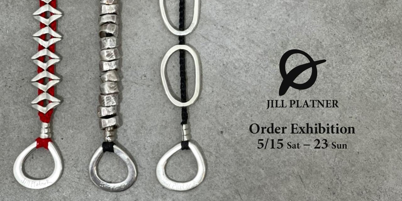 JILL PLATNER - Order Exhibition